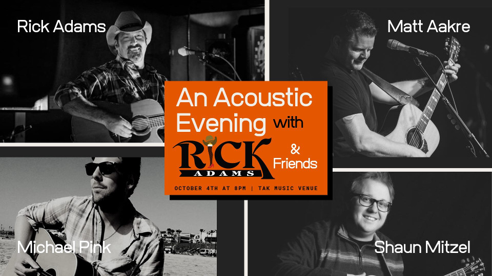 Rick Adams & Friends/TAK Music Venue